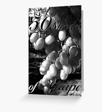 Life is a Cabernet, my friend! Greeting Card
