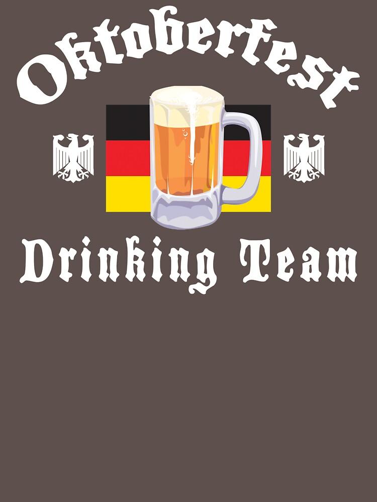 Oktoberfest Drinking Team by HolidayT-Shirts