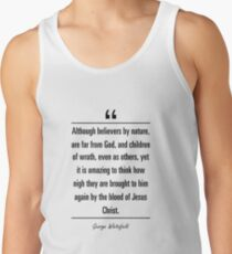 George Whitefield famous quote about amazing Tank Top
