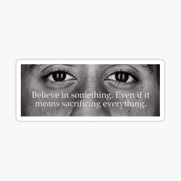 Colin Kaepernick Believe Sticker