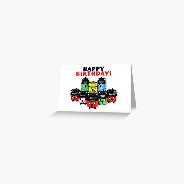 Henry Hoover and friends happy birthday card Greeting Card