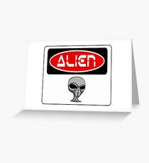 ALIEN, FUNNY DANGER STYLE FAKE SAFETY SIGN Greeting Card