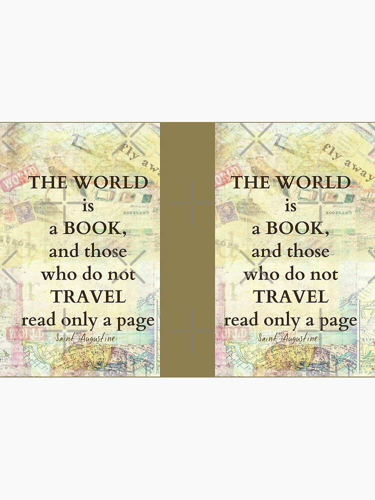 The world is a book TRAVEL quote by goldenslipper