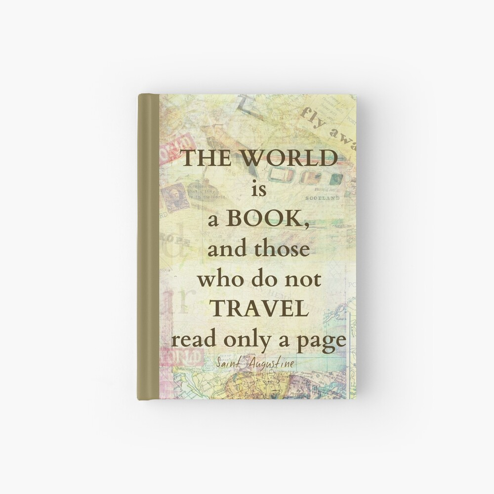 The world is a book TRAVEL quote Hardcover Journal