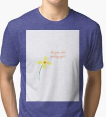 Do you feel pretty yet? Tri-blend T-Shirt