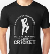 Im Thinking About Cricket, Funny Cricket Gift, Cricket Player Gift Unisex T-Shirt