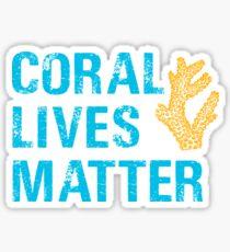 Coral lives matter. Sticker