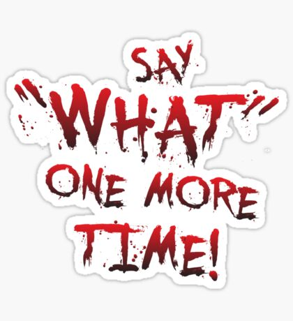 """Say """"What"""" One More Time! Pulp Fiction Typography Sticker"""