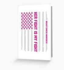 Her Fight Is My Fight American Flag Breast Cancer Awareness Greeting Card