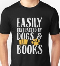 33eef990 Easily distracted by dogs and books - Dogs Lover Slim Fit T-Shirt