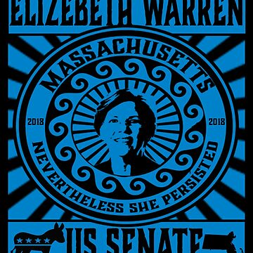Elizabeth Warren  for US Senate Massachusetts 2018 Democrat by funnytshirtemp