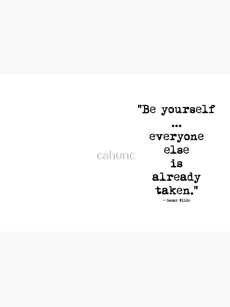 Oscar Wilde Be Yourself by cahunc