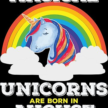 Unicorn August Birthday Design - Magical Unicorns Are Born In August by kudostees