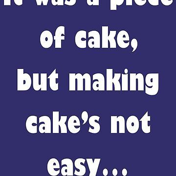 Barenaked Ladies - Piece Of Cake (light text) by lyricalshirts