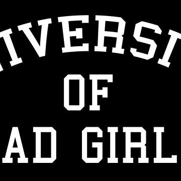 University of bad girls by sillyshirtsco