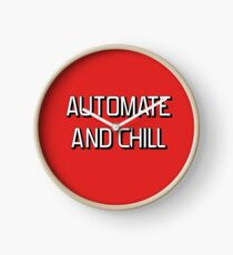 Automate and Chill Clock