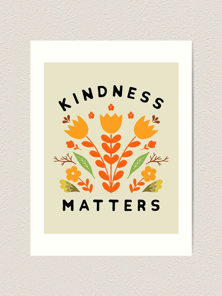 Alternate view of kindness matters Art Print