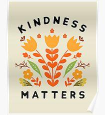 Freundlichkeit ist wichtig Poster