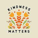 kindness matters by Matthew Taylor Wilson