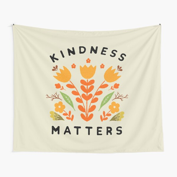kindness matters Tapestry
