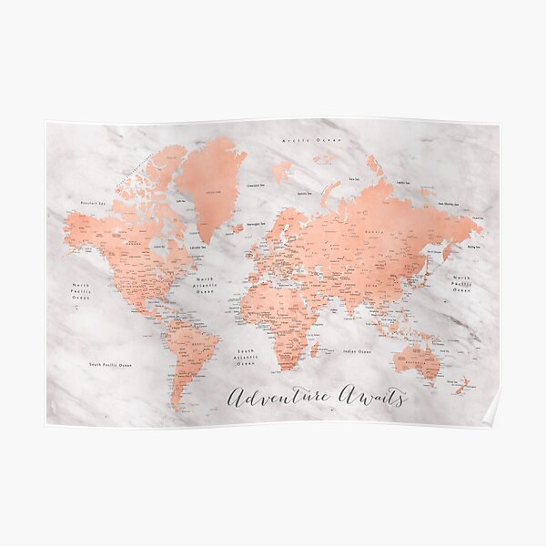 """Adventure awaits world map in rose gold and marble, """"Janine"""" Poster"""