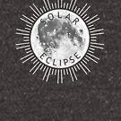 Solar Eclipse  by Rafiwashere