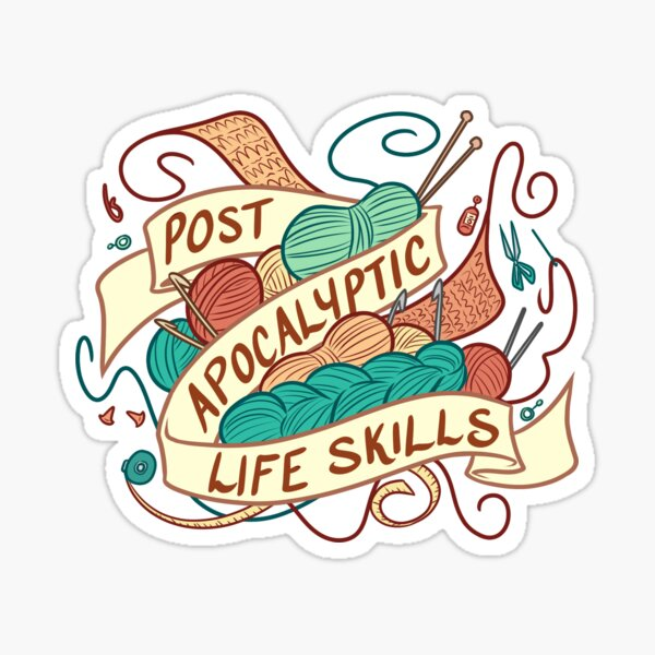 Post-Apocalyptic Life Skills Sticker