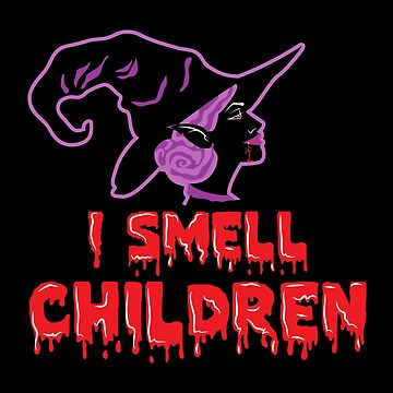 I smell children - I smell kids shirt horror witch tea Terrible halloween gift by MrTStyle