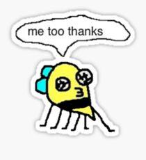 me too thanks Sticker