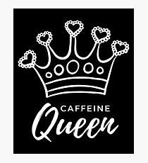 Koffein-Königin Fotodruck