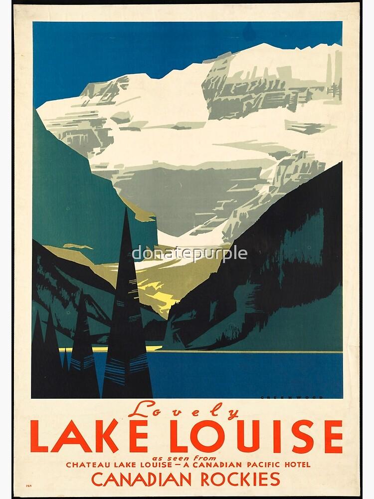 Vintage Travel Poster: Lake Louise by donatepurple