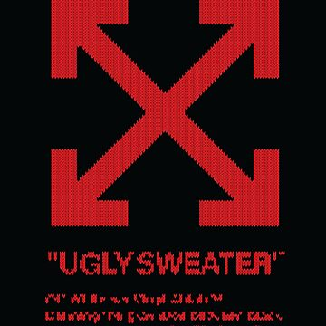 Off-White Hypebeast Ugly Christmas Sweater by redman17