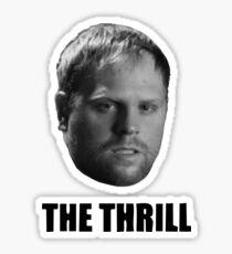 Phil The Thrill Sticker