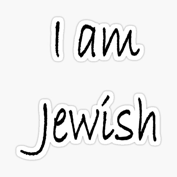 Show solidarity for the #Jewish people: I am Jewish #IamJewish Sticker