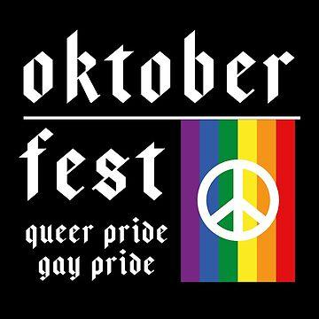 Oktoberfest Gay Queer Pride by XrissyTheFirst