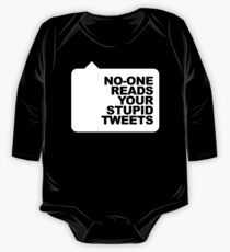 No-One Reads Your Stupid Tweets - White Ink One Piece - Long Sleeve