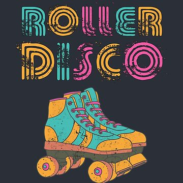 Distressed Vintage Roller Disco 70s and 80s Party T-Shirt by JohnPhillips