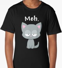 Meh | Funny Kitty Cat | Long T-Shirt