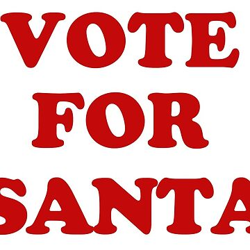 Vote For Santa by frittata