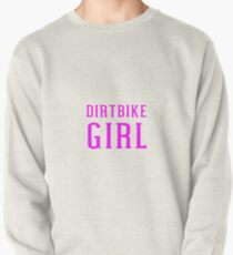 Dirtbike Girl For Motocross Dirt Bike Women Riders Pullover Sweatshirt
