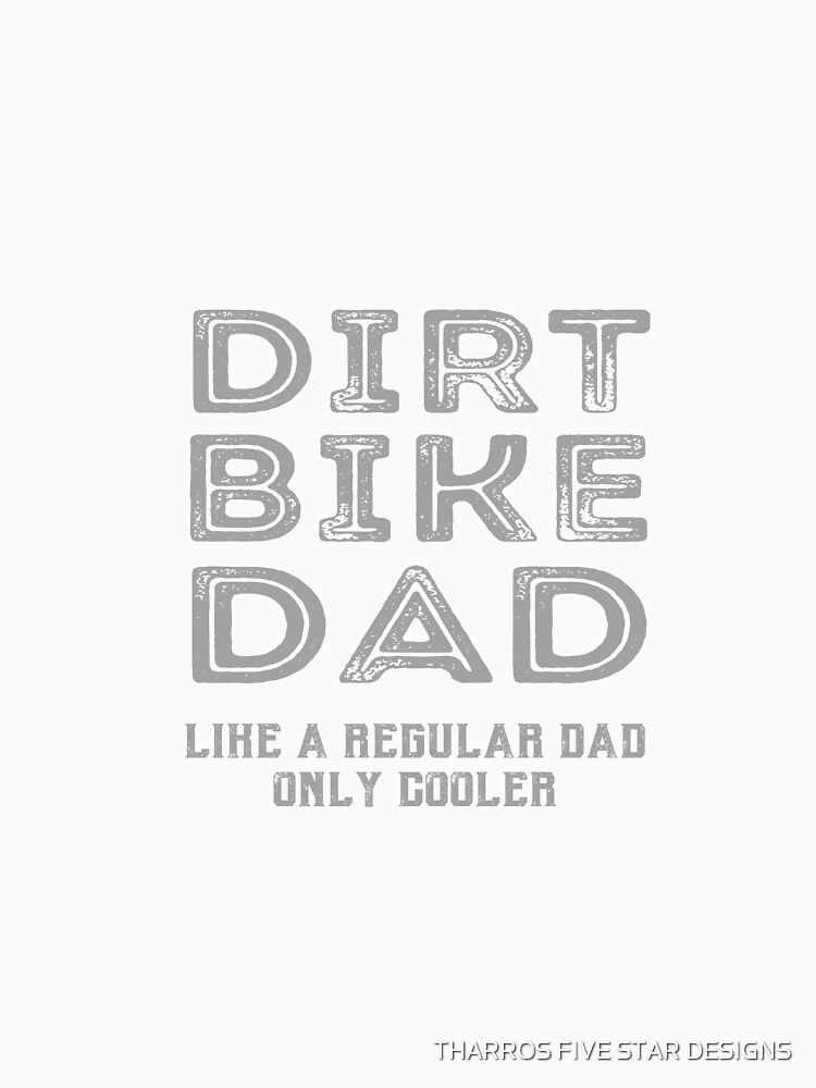 Dirt Bike Dad Motocross Enduro Dirt Bike Father  by kalamiotis13