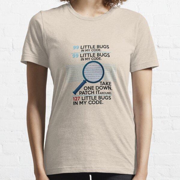 Programming Design 99 Little Bugs In My Code Funny Gift - Programmer T-Shirt - Gift For Software Developer Essential T-Shirt