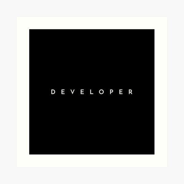 Developer (minimal) Art Print