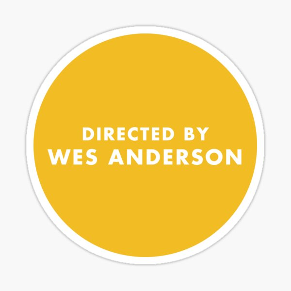 Directed by Wes Anderson - Mustard Sticker