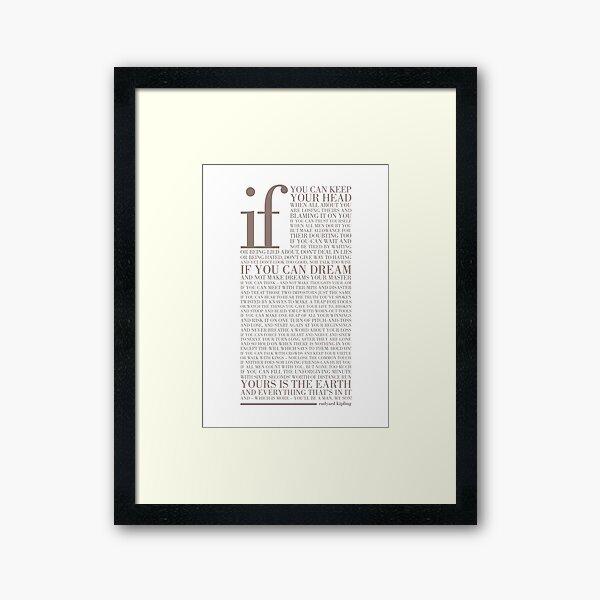 If by Rudyard Kipling (Warm Grey) Framed Art Print