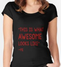 This Is what awesome looks like Women's Fitted Scoop T-Shirt