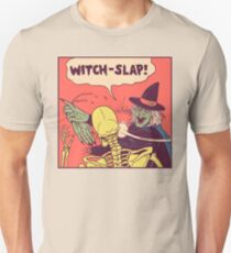 Witch-Slap Unisex T-Shirt