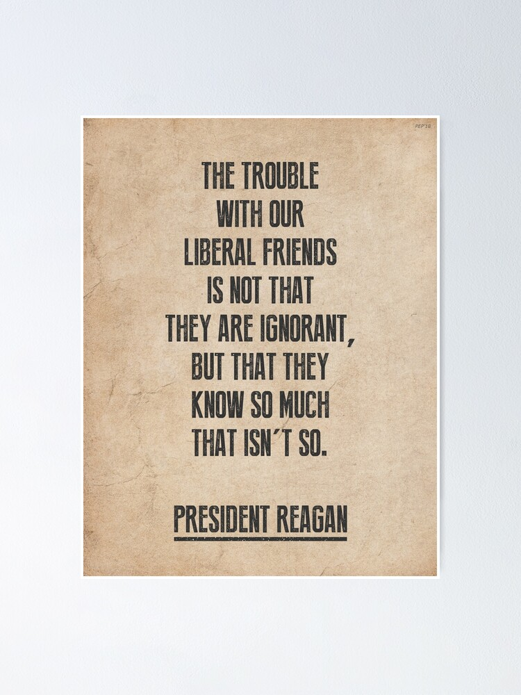 Alternate view of President Reagan Quote Poster