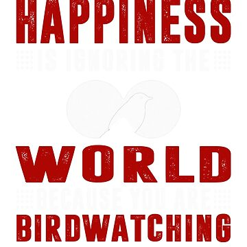 T-Shirt for Birdwatchers and Birders by mashingTees