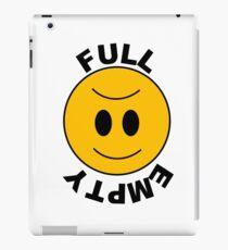 Happy When Full Sad When Empty iPad Case/Skin